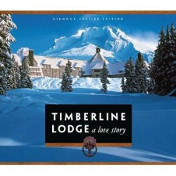 Diamond Jubilee Edition of Timberline Lodge:  A Love Story.  Cover: R.L.K. and Company.