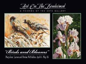 Birds and Blooms exhibit runs through May 26. Cover Art: Art on the Boulevard.